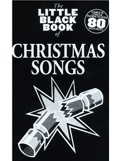 The Little Black Songbook: Christmas Songs Books | Lyrics & Chords