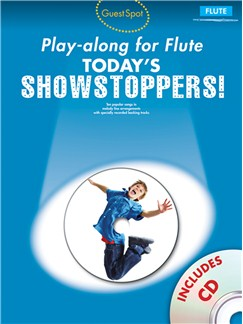 Guest Spot Playalong For Flute: Today's Showstoppers Books and CDs | Flute
