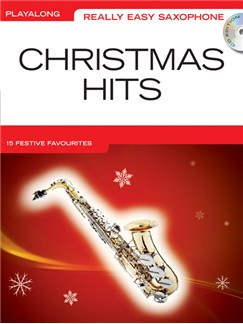 Really Easy Saxophone: Christmas Hits Books and CDs | Saxophone, Alto Saxophone
