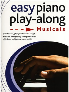 Easy Piano Play-Along: Musicals Books and CDs | Piano