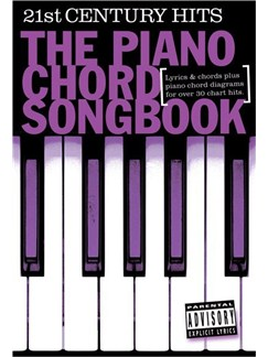 The Piano Chord Songbook: 21st Century Hits Books | Lyrics & Piano Chords