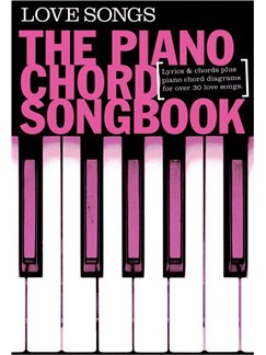 Piano Chord Songbook: Love Songs Books | Lyrics & Piano Chords