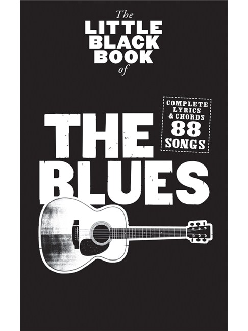 The Little Black Songbook: The Blues - Lyrics & Chords Sheet Music ...