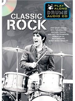 Play Along Drums Audio CD: Classic Rock Buch und CD | Schlagzeug