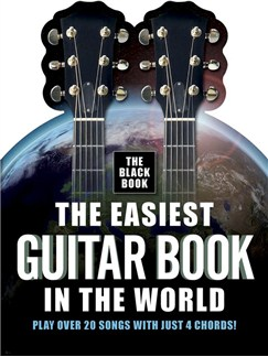 The Easiest Guitar Book In The World - The Black Book Books | Melody Line, Lyrics & Chords