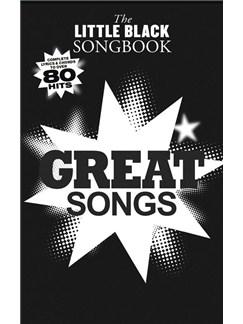 The Little Black Songbook: Great Songs Books | Lyrics & Chords
