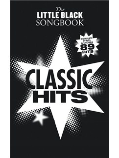 The Little Black Songbook: Classic Hits Books | Lyrics & Chords