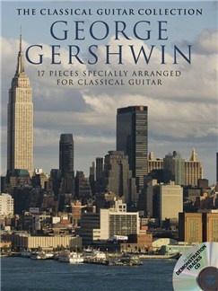 George Gershwin: The Classical Guitar Collection Books and CDs | Classical Guitar, Guitar