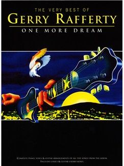 Gerry Rafferty: The Very Best Of - One More Dream Books | Piano, Vocal & Guitar