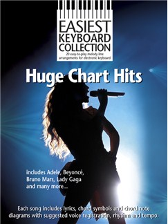 Easiest Keyboard Collection: Huge Chart Hits Books | Keyboard, Melody Line, Lyrics & Chords