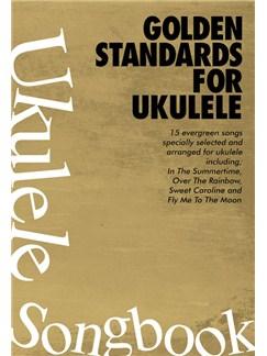 Golden Standards Ukulele Songbook Books | Ukulele