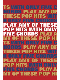 Play Any Of These Pop Hits With Only 5 Chords Books | Lyrics & Chords