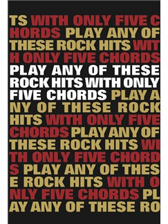 Play Any Of These Rock Hits With Only 5 Chords Books | Lyrics & Chords