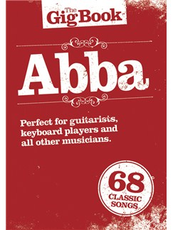 The Gig Book: ABBA Books | Melody Line, Lyrics & Chords