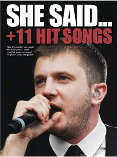 She Said Plus 11 Hit Songs Books | Piano, Vocal & Guitar