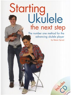 Steven Sproat: Starting Ukulele - The Next Step Books and CDs | Ukulele