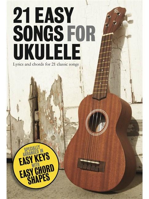 21 Easy Songs For Ukulele Ukulele Sheet Music Sheet Music