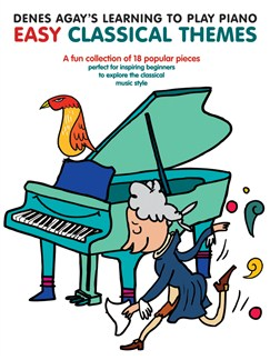 Denes Agay's Learning To Play Piano - Easy Classical Themes Books | Piano