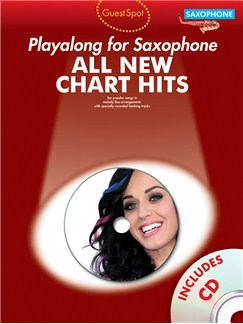 Guest Spot: All New Chart Hits (Alto Saxophone) Books and CDs | Alto Saxophone