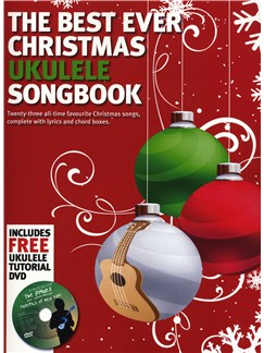 The Best Ever Christmas Ukulele Songbook Bog og DVDs / Videos | Ukulele