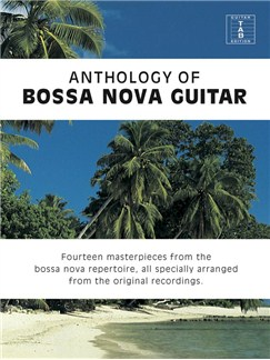 Anthology Of Bossa Nova Guitar Books | Guitar Tab, Guitar
