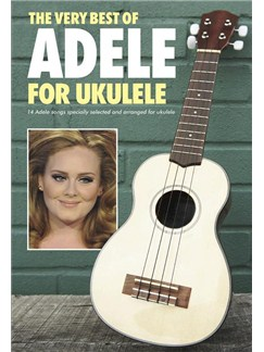 The Very Best Of Adele For Ukulele Books | Ukulele