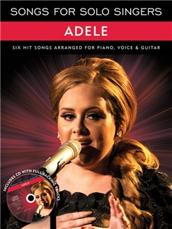 Songs For Solo Singers: Adele Books and CDs | Piano, Vocal & Guitar