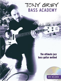 Tony Grey: Bass Academy Books and DVDs / Videos | Bass Guitar, Bass Guitar Tab