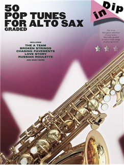 Dip In: 50 Graded Pop Alto Saxophone Solos Books | Alto Saxophone