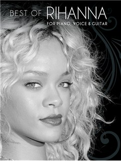 Best Of Rihanna Books | Piano, Vocal & Guitar