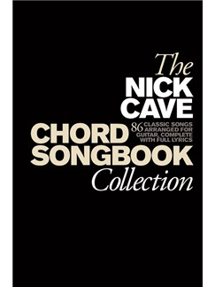 The Nick Cave Chord Songbook Collection (Hardback) Books | Lyrics & Chords