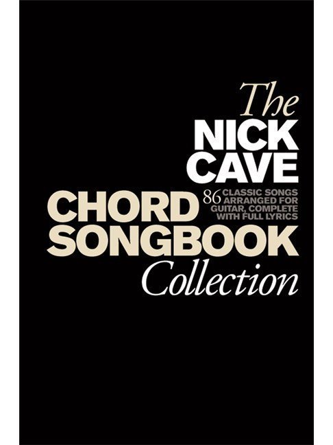 The Nick Cave Chord Songbook Collection Hardback Lyrics Chords