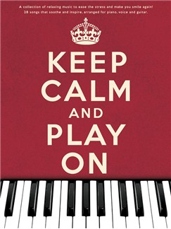 Keep Calm And Play On Books | Piano, Vocal & Guitar