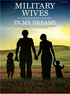 Military Wives: In My Dreams Books | Piano, Vocal & Guitar