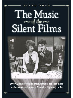 The Music Of The Silent Films Books | Piano