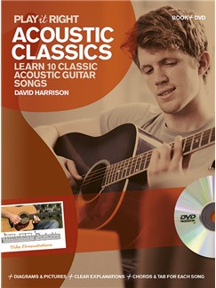 David Harrison: Play It Right - Acoustic Classics Books and DVDs / Videos | Guitar, Guitar Tab