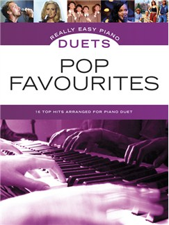 Really Easy Piano Duets: Pop Favourites Books | Piano Duet