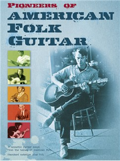 Pioneers Of American Folk Guitar Books | Guitar Tab, Guitar