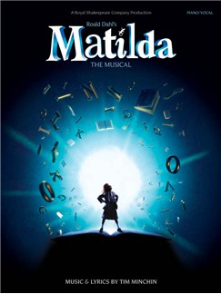 Tim Minchin : Matilda, la comédie musicale Livre | Piano, Chant et Guitare (Symboles d'Accords)