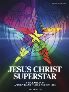 Andrew Lloyd Webber/Tim Rice: Jesus Christ Superstar (Updated Edition) Books | Piano, Vocal & Guitar