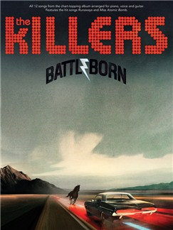 The Killers: Battle Born Books | Piano, Vocal & Guitar