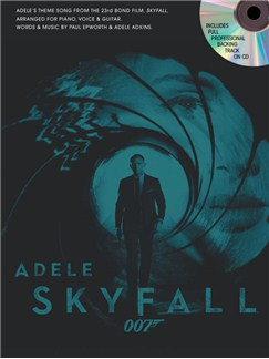 Adele: Skyfall - James Bond Theme (With Backing CD) Books and CDs | Piano, Vocal & Guitar