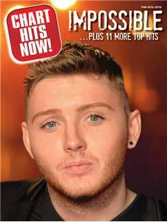 Chart Hits Now! Impossible + 11 More Top Hits Books | Piano, Vocal & Guitar