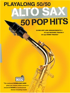 Playalong 50/50: Alto Sax - 50 Pop Hits Books and Digital Audio | Alto Saxophone