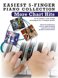 Easiest 5-Finger Piano Collection: More Chart Hits Books | Piano