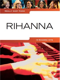 Really Easy Piano: Rihanna Books | Piano, Lyrics Only