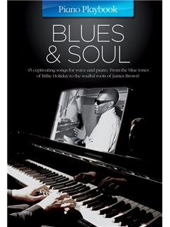 Piano Playbook: Blues & Soul Books | Piano, Vocal & Guitar