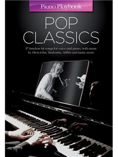 Piano Playbook: Pop Classics Books | Piano, Vocal & Guitar