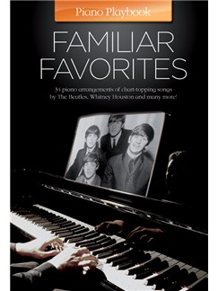 Piano Playbook: Familiar Favorites Books | Piano, Vocal & Guitar