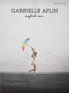 Gabrielle Aplin: English Rain Books | Piano, Vocal & Guitar